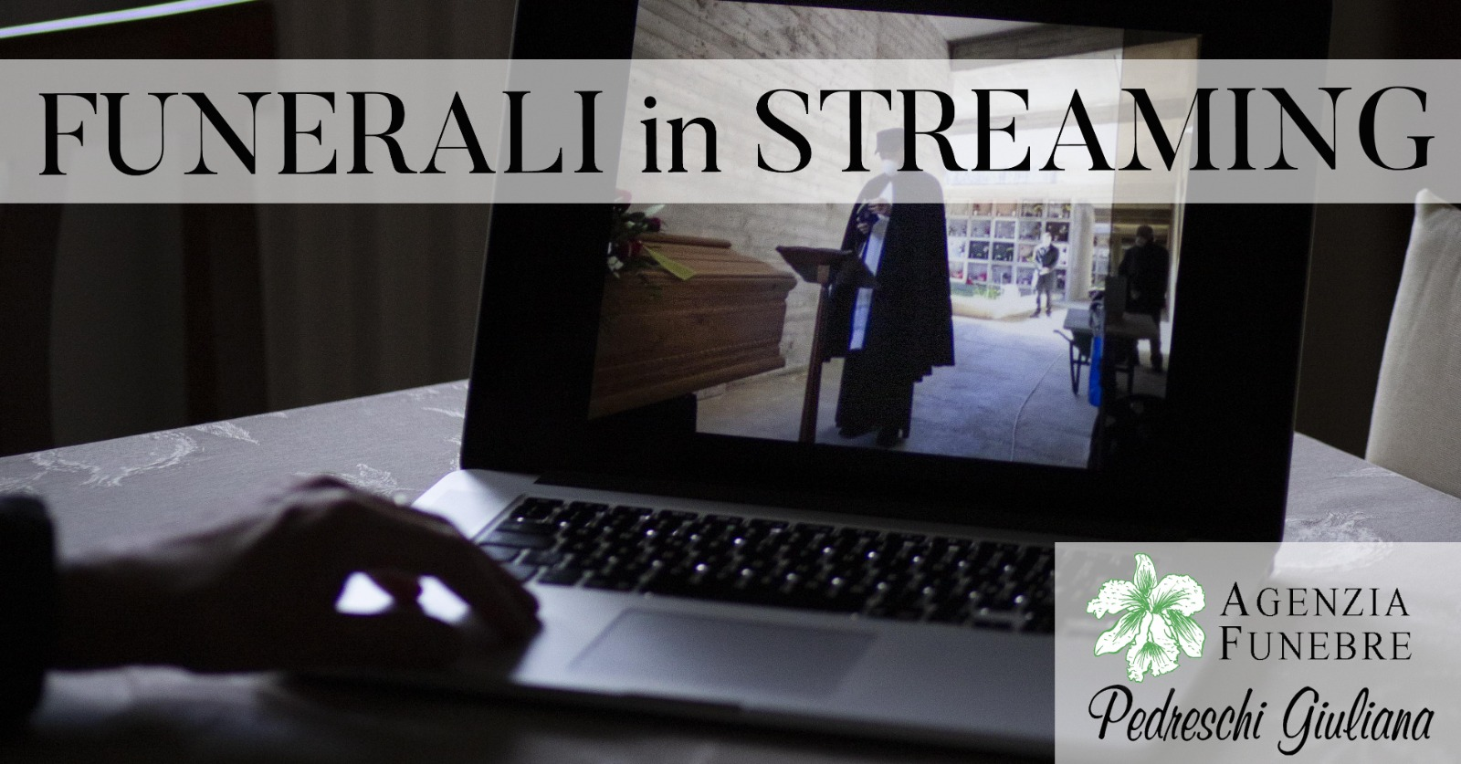 Funerali in streaming